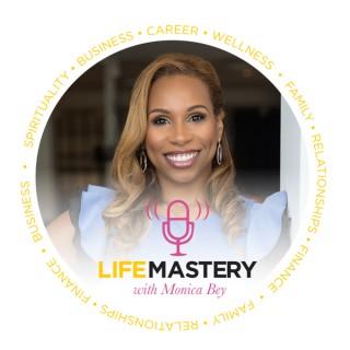 LifeMastery with Monica Bey