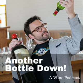 Another Bottle Down- Wine Podcast