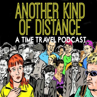 Another Kind of Distance: A Spider-Man, Time Travel, Twin Peaks, Film, Grant Morrison and Nostalgia Podcast
