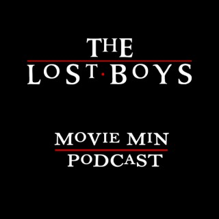 Lost Boys Movie Minute Podcast