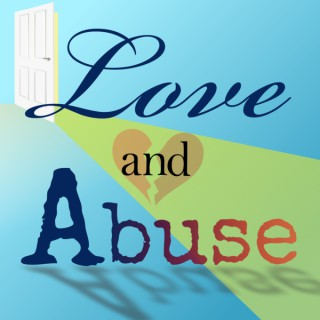Love and Abuse