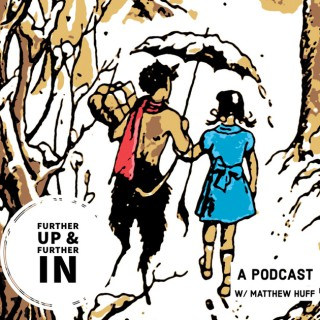 Further Up and Further In: A Podcast