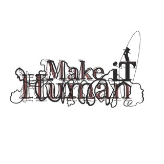 Make iT Human