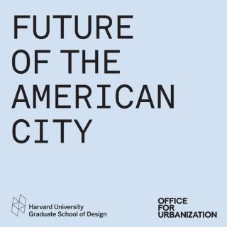 Future of the American City