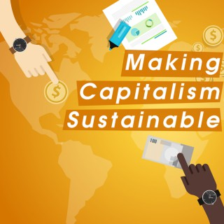 Making Capitalism Sustainable