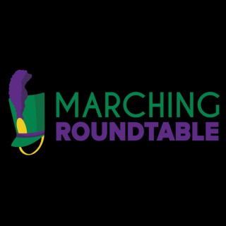 Marching Roundtable Podcast | Marching Arts Education