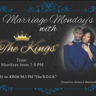 Marriage Mondays' with The King's Podcast