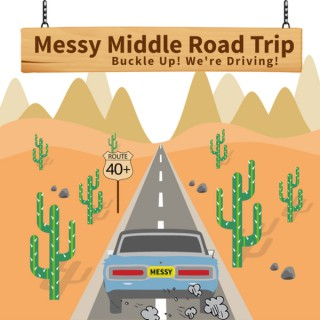 Messy Middle Road Trip