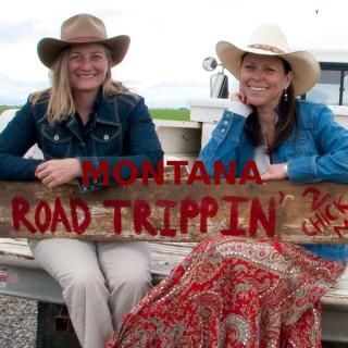 Montana Road Trippin'