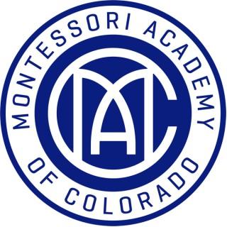 Montessori Academy of Colorado Podcast