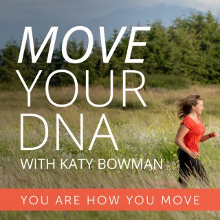 Move Your DNA with Katy Bowman
