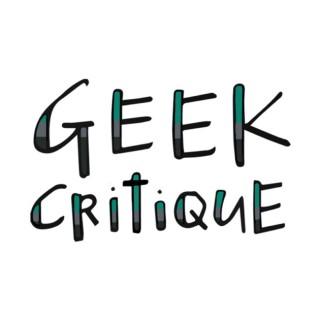 Geek Critique Pod