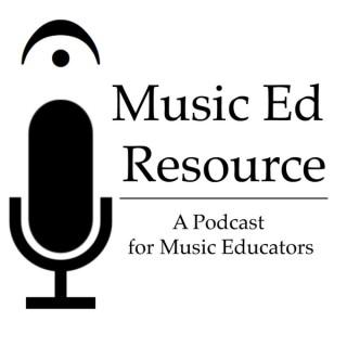 Music Ed Resource Podcast