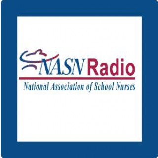NASN Radio- National Association of School Nurses