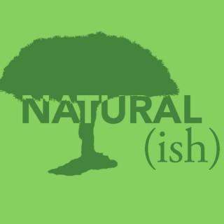 Naturalish