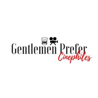 Gentlemen Prefer Cinephiles