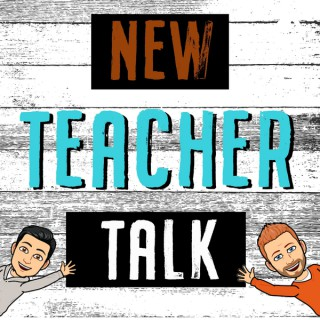 New Teacher Talk with Pablo and Wes
