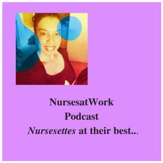 NursesatWork at their best