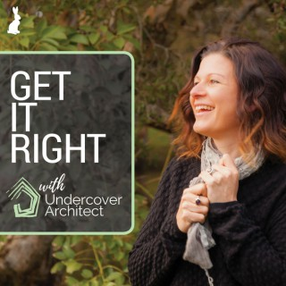 Get It Right with Undercover Architect