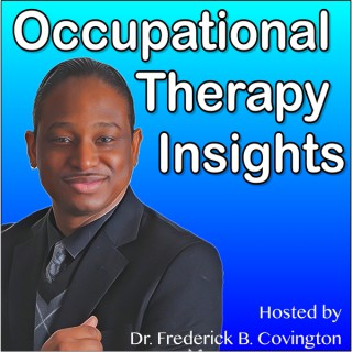 Occupational Therapy Insights