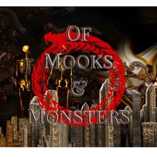 Of Mooks & Monsters