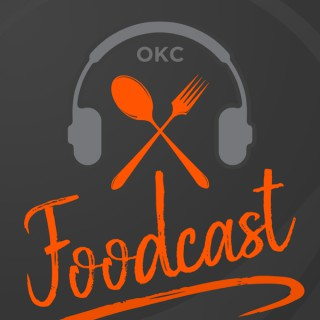 OKC Foodcast