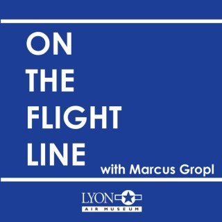 On the Flight Line with Marcus Gropl