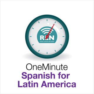 One Minute Spanish for Latin America