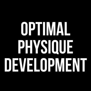 Optimal Physique Development