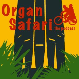 Organ Safari