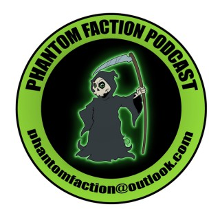 Phantom Faction Podcast - paranormal
