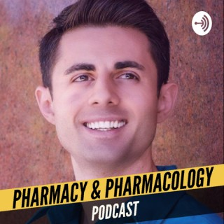 Pharmacy and Pharmacology Podcast