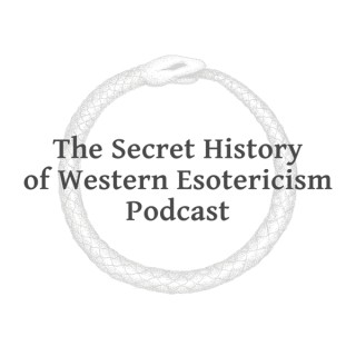 Podcast episodes – The Secret History of Western Esotericism Podcast (SHWEP)