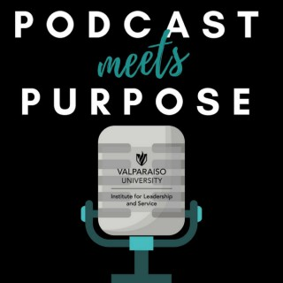 Podcast Meets Purpose