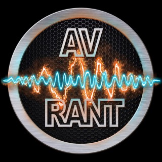 Podcast – AV Rant