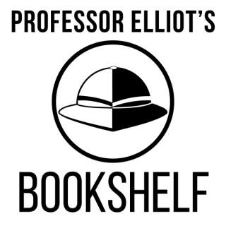 Podcast – Professor Elliot's Bookshelf