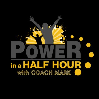 Power In a Half Hour