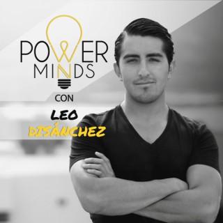 Power Minds con Leo DiSánchez