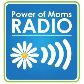 Power of Moms Radio