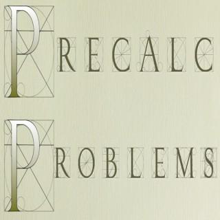 Precalc Problems Explained