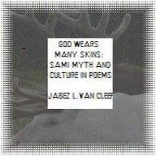 God Wears Many Skins:  Sami Myth and Culture in Poems