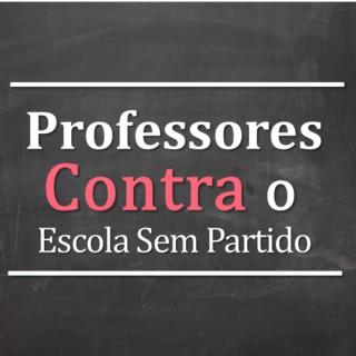 Professores contra o Escola Sem Partido