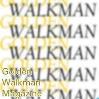 Golden Walkman Magazine