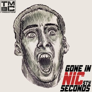 Gone in NICsty Seconds: A Nicolas Cage Celebration