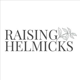 Raising Helmicks