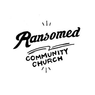 Ransomed Community Church Sermons