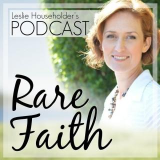 Rare Faith Podcast