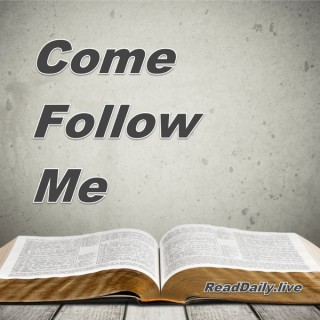 Read Daily's Come Follow Me