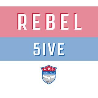 Rebel 5ive