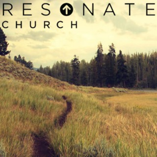 Resonate Church's Weekly Podcast